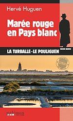 Téléchargez le livre :  Marée rouge en pays blanc
