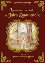 Download this eBook Les aventures extraordinaires de Jules Quatrenoix