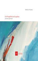 Download this eBook La Fragilité et la Grâce