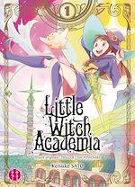 Téléchargez le livre :  Little Witch Academia T01
