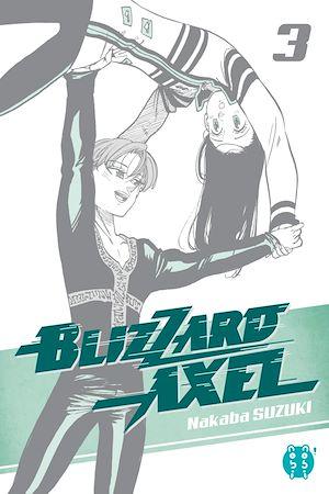 Téléchargez le livre :  Blizzard Axel T03