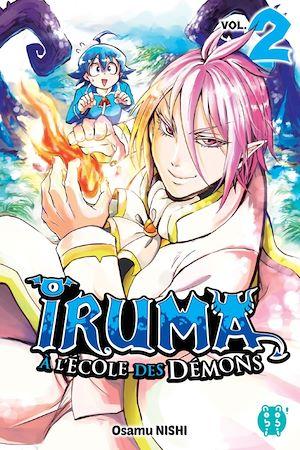 Téléchargez le livre :  Iruma à l'école des démons T02