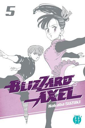 Téléchargez le livre :  Blizzard Axel T05