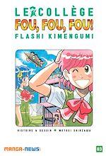 Télécharger cet ebook : Le Collège Fou Fou Fou ! Flash! Kimengumi Tome 3
