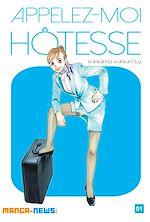 Télécharger cet ebook : Appelez-moi hôtesse Tome 1