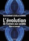 Télécharger le livre :  L'évolution, de l'univers aux sociétés