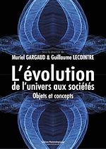 Téléchargez le livre :  L'évolution, de l'univers aux sociétés