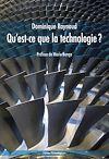 Télécharger le livre :  Qu'est-ce que la technologie ?