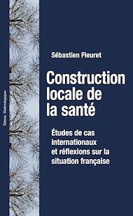 Téléchargez le livre :  Construction locale de la santé