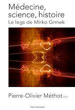 Download this eBook Médecine, science, histoire. Le legs de Mirko Grmek