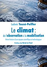 Download this eBook Le climat : de l'observation à la modélisation