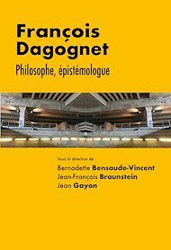 Téléchargez le livre :  François Dagognet. Philosophe, épistémologue