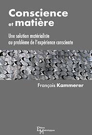 Téléchargez le livre :  Conscience et matière