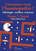 Téléchargez le livre :  Connaissez-vous l'homéopathie ?