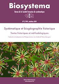 Téléchargez le livre :  Biosystema : Systématique et biogéographie historique - n°7/1991 (réédition 2019)