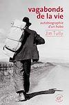 Télécharger le livre :  Vagabonds de la vie, autobiographie d'un hobo