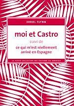 Téléchargez le livre :  Moi et Castro