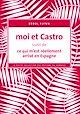 Télécharger le livre : Moi et Castro