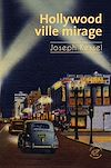 Télécharger le livre :  Hollywood, ville mirage