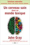Télécharger le livre :  Un cerveau sain dans un monde toxique