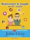Télécharger le livre :  Réinventer le couple au 21e siècle