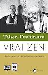 Télécharger le livre :  Vrai Zen
