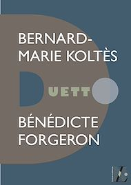 Téléchargez le livre :  Bernard-Marie Koltès - Duetto