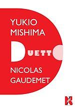 Download this eBook Yukio Mishima - Duetto
