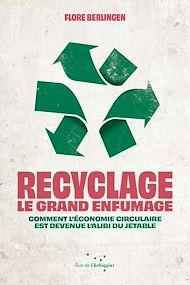 Téléchargez le livre :  Recyclage : le grand enfumage