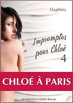 Téléchargez le livre :  Impromptus pour Chloé : Chloé à Paris - Episode 4
