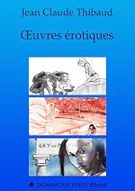 Téléchargez le livre :  Œuvres érotiques : La Résidante du palais - L'Oiseau de pluie - Chevauchements