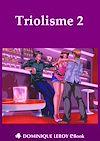 Télécharger le livre :  Triolisme 2