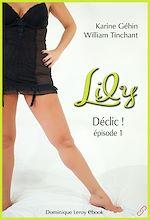 Téléchargez le livre :  Lily, épisode 1 - Déclic !