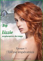 Téléchargez le livre :  Lizzie impératrice - Époque 1