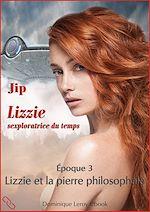 Téléchargez le livre :  Lizzie et la pierre philosophale - Époque 3