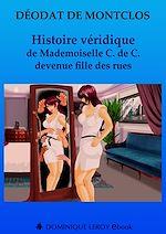 Télécharger cet eBook : Histoire véridique de Mademoiselle C. de C. devenue fille des rues