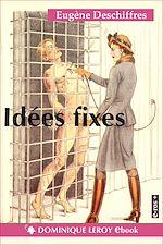 Téléchargez le livre :  Idées fixes