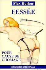 Download this eBook Fessée pour cause de chômage