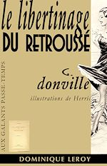 Download this eBook Le Libertinage du retroussé