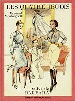 Téléchargez le livre :  Les Quatre Jeudis suivi de Barbara
