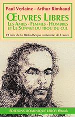 Téléchargez le livre :  Œuvres libres, Les Amies - Femmes - Hombres - Sonnet du trou du cul