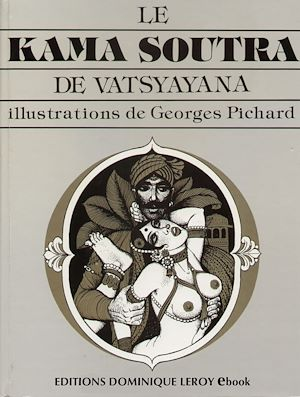 Téléchargez le livre :  Le Kama Sutra de Georges Pichard