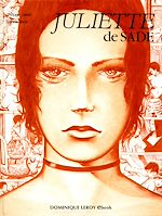 Download this eBook Juliette de Sade en BD, volume 1