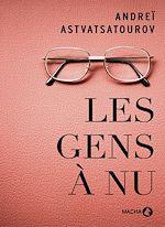 Téléchargez le livre :  Les Gens à nu