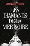 Télécharger le livre :  Les Diamants de la mer Noire