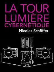 Téléchargez le livre :  La Tour lumière cybernétique