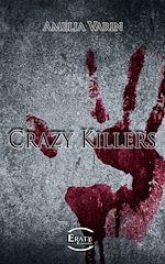 Téléchargez le livre :  Crazy Killers