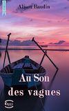 Télécharger le livre :  Au son des vagues