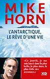 Télécharger le livre :  L'Antarctique, le rêve d'une vie