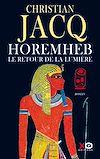 Télécharger le livre :  Horemheb - Le retour de la lumière